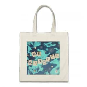 be mindful tote